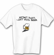 Funny Shirt Instant Idiot White Tee Shirt