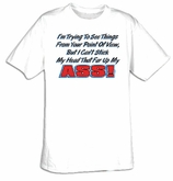 Funny Shirt Trying To See From Your Point Of View Tee Shirt