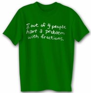 Funny T-shirt - Fractions Adult Kelly Green Tee Shirt