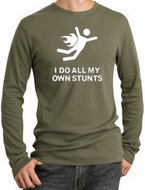 I DO ALL MY OWN STUNTS Funny Adult Thermal Long Sleeve T-Shirt