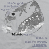 Jaws Doll's Eyes Shirts