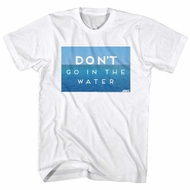 Jaws Shirt Blue Don't Go In The Water White T-Shirt