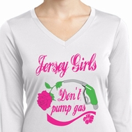 Jersey Girls Don't Pump Gas Ladies Dry Wicking Long Sleeve Shirt
