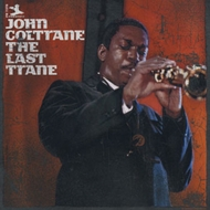 John Coltrane The Last Trane Shirts
