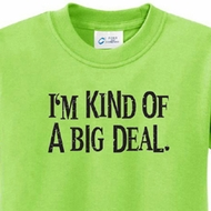 Kind of a Big Deal Black Print Kids Shirts