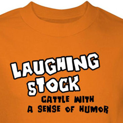 Laughing Stock Shirt Cattle With A Sense Of Humor Orange Tee T-shirt