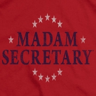 Madam Secretary Shirts