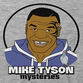 Mike Tyson Mysteries Shirts