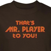 Mr Player To You Shirt Brown Tee T-shirt