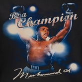 Muhammad Ali Be A Champion Shirts