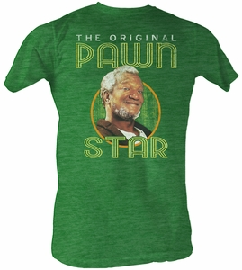 Sanford & Son T-shirt Redd Foxx Pawn Star2 Adult Green Shirt