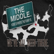 The Middle We've All Been There Shirts