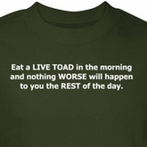 Toad Shirt Eat In Morning Nothing Worse Will Happen Green Tee T-shirt
