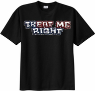 TREAT Me Right Horny Sex Funny Adult T-shirt Tee Shirt