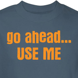 Use Me Shirt Go Ahead Blue Tee T-shirt