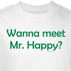 Wanna Meet Mr Happy Shirt White Tee T-shirt