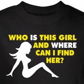 Who Is This Girl Shirt Where Can I Find Her Black Tee T-shirt