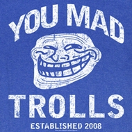 You Mad Shirt You Mad Trolls Adult Royal Tee T-Shirt
