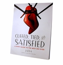 Cuffed, Tied & Satisfied - A Kinky Guide to Good Sex