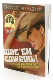 Ride Em Cowgirl! - A Book Filled with Sex Position Secrets