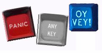 "Fun ""PANIC Buttons"" ,  <BR>""ANY KEYS"" and ""OYVEY Keys"" for your keyboard"