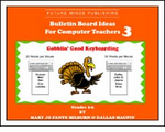Issue #3 of even more Bulletin Board Ideas!