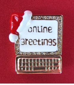 Online Christmas Greetings Computer Pin- --ON SALE!