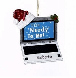 Personalizable Talk Nerdy to Me- Laptop Geek Ornament - ON SALE!