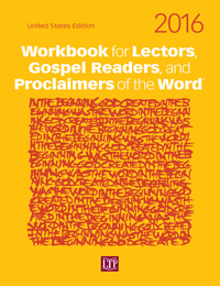 2016 Workbook for Lectors, Gospel Readers, and Proclaimers of the Word