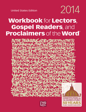 2014 Workbook for Lectors, Gospel Readers, and Proclaimers of the Word