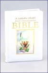 A Catholic Child's First Communion Bible�Sacramental Edition (#RG1400155)
