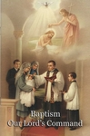 Baptism, Our Lord's Command by the Slaves of the Immaculate Heart of Mary