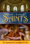 Best Loved Saints by Fr. Lawrence Lovasik