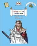 Coloring Fun for Catholic Kids Vol. 2