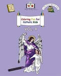 Coloring Fun for Catholic Kids Vol. 4