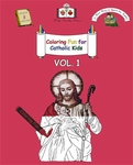 Coloring Fun for Catholic Kids Vol. 1