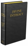 Divine Intimacy by Father Gabriel of St. Mary Magdalen