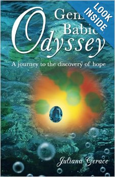 Gem Babies Odyssey--A Journey to the Discovery of Hope by Juliana Gerace