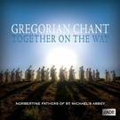 GREGORIAN CHANT - TOGETHER ON THE WAY CD