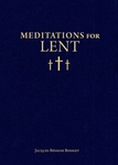 Meditations for Lent by Bishop Bossuet