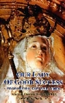 Our Lady of Good Success, Prophecies For Our Times by Marian Horvat