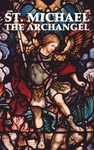 St. Michael the Archangel - Booklet by Benedictine Sisters of Perpetual Adoration