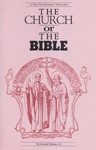 The Church or The Bible by Arnold Damen