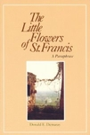 The Little Flowers of St. Francis - A Paraphrase, translated by Donald E. Demaray