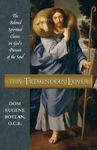 This Tremendous Lover by Father M. Eugene Boylan