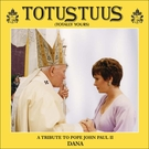 Totus Tuus (Totally Yours) CD