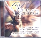 Voices of the Cathedral: A Celebration of Sacred Music CD