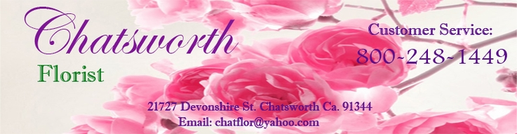 Chatsworth Florist 818-341-2753