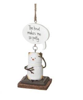 """Christmas Ornament - """"The Heat Makes Me So Puffy Smore Ornament"""""""