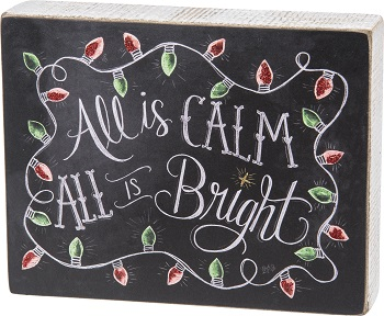 "Decorative Box Sign - ""All Is Calm All Is Bright... Box Sign"""